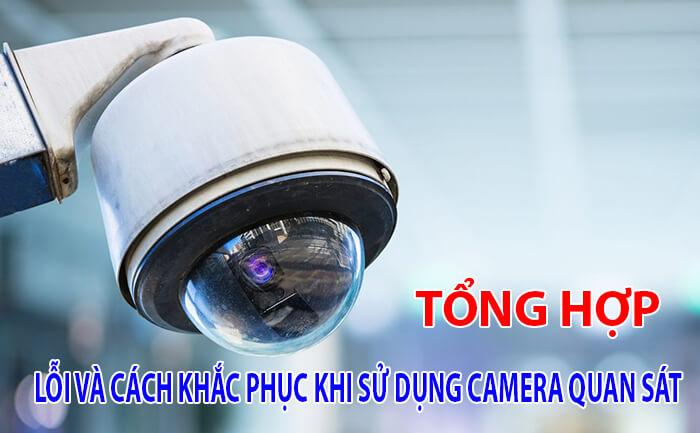 cách khắc phục 1 số lỗi camera quan sát
