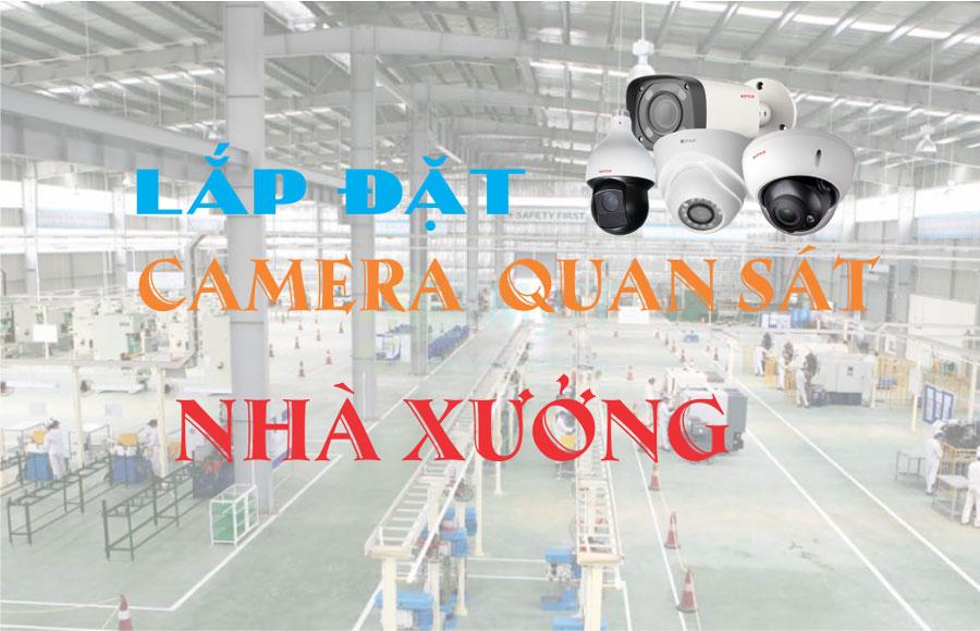 lắp đặt camera cho nhà xưởng